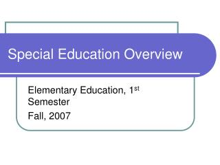 Special Education Overview