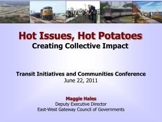 Hot Issues, Hot Potatoes Creating Collective Impact