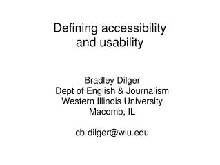 Defining accessibility and usability