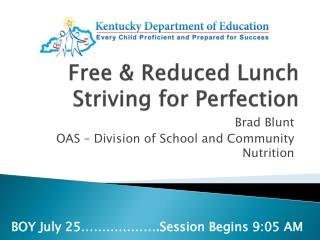 Free & Reduced Lunch Striving for Perfection