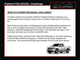 WHAT IS FLATBED FIELDGOAL CHALLENGE?