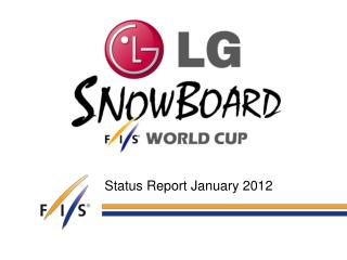 Status Report January 2012