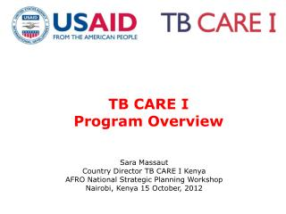 TB  CARE I  Program  Overview