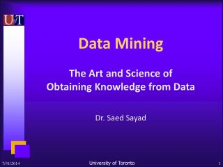 Data Mining The Art and Science of  Obtaining Knowledge from Data
