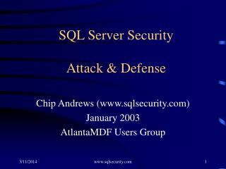 SQL Server Security   Attack  Defense