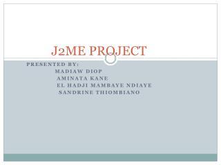 J2ME PROJECT