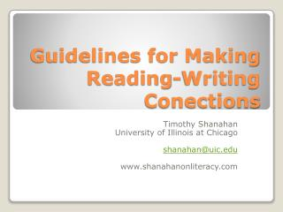 Guidelines for Making  Reading-Writing Conections