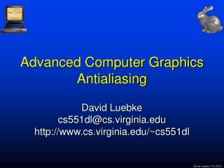 Advanced Computer Graphics Antialiasing
