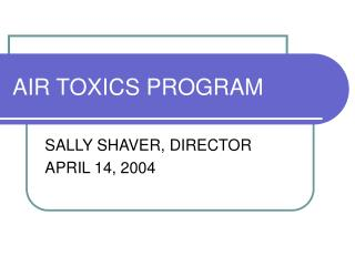 AIR TOXICS PROGRAM