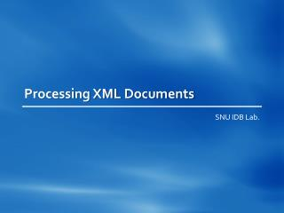 Processing XML Documents