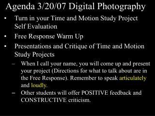 Agenda 3/20/07 Digital Photography