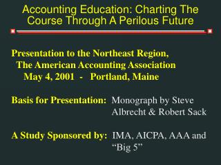 Accounting Education: Charting The Course Through A Perilous Future