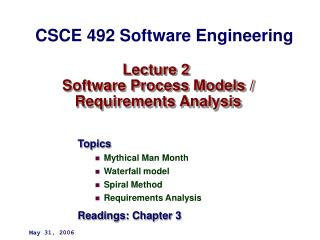 Lecture 2  Software Process Models /  Requirements Analysis