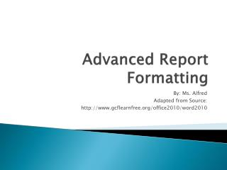 Advanced Report Formatting