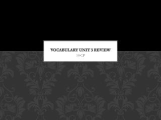 Vocabulary Unit 3 Review