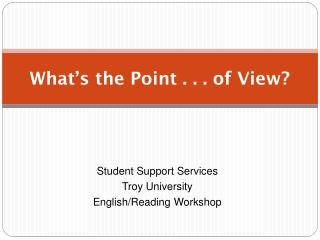 What�s the Point . . . of View?