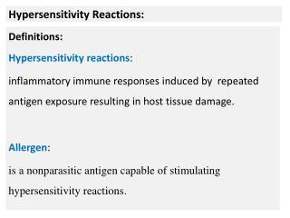 Hypersensitivity Reactions: