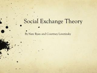 Peter blau on exchange theory essay
