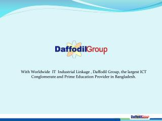 History of   Daffodil Group