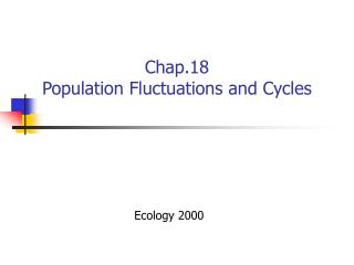 Chap.18 Population Fluctuations and Cycles