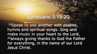 Ephesians 5:19-20
