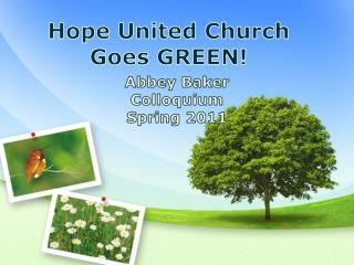 Hope United Church Goes GREEN!