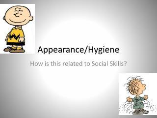 Appearance/Hygiene