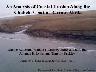 An Analysis of Coastal Erosion Along the  Chukchi Coast at Barrow, Alaska
