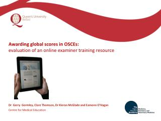 Awarding global scores in OSCEs:  evaluation of an online examiner training resource