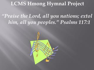 LCMS Hmong Hymnal Project