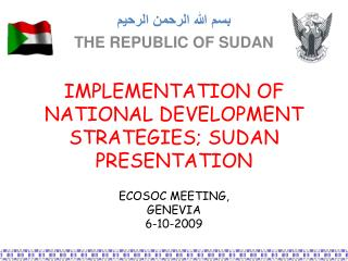 IMPLEMENTATION OF NATIONAL DEVELOPMENT STRATEGIES; SUDAN PRESENTATION