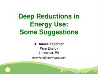 Deep Reductions in Energy Use:  Some Suggestions