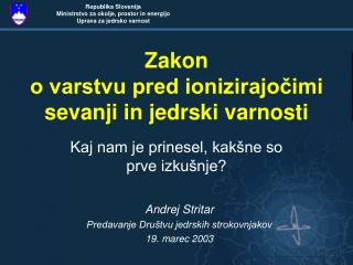 Zakon o varstvu pred ionizirajocimi sevanji in jedrski varnosti
