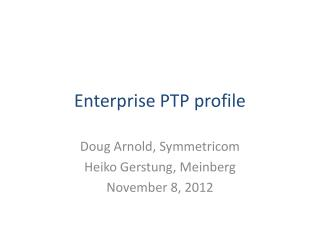 Enterprise  PTP  profile