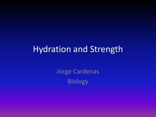 Hydration and Strength