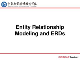 Entity Relationship Modeling and ERDs