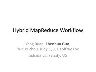 Hybrid MapReduce Workflow