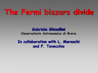 The Fermi blazars divide