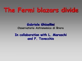 The Fermi blazars divide