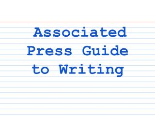 Associated Press Guide to Writing