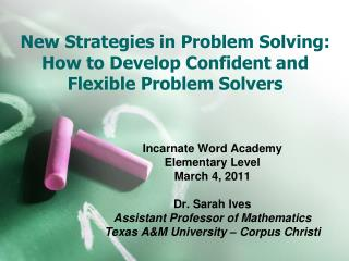 New Strategies in Problem Solving: How to Develop Confident and Flexible Problem Solvers