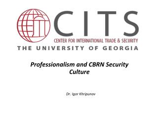 Professionalism and CBRN Security Culture