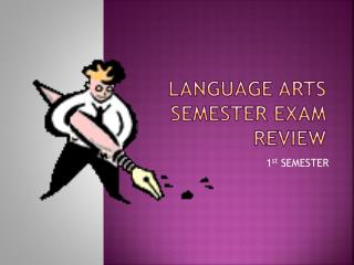 Language arts Semester Exam Review