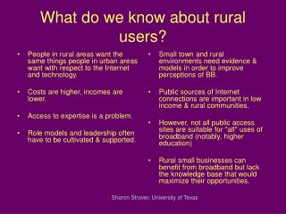 What do we know about rural users?