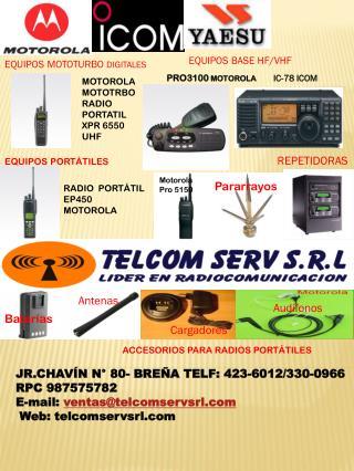 JR.CHAVÍN N° 80- BREÑA TELF: 423-6012/330-0966   RPC 987575782 E-mail:  ventas@telcomservsrl