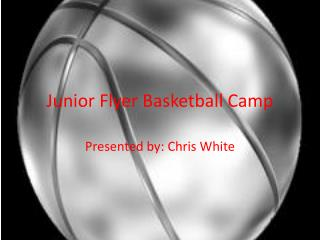 Junior Flyer Basketball Camp