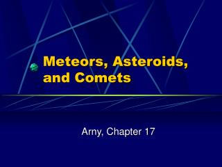 Meteors, Asteroids, and Comets
