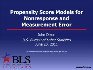 Propensity Score Models for Nonresponse and Measurement Error