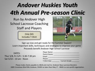Andover Huskies Youth  4th Annual Pre-season Clinic