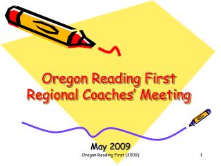 Oregon Reading First  Regional Coaches' Meeting
